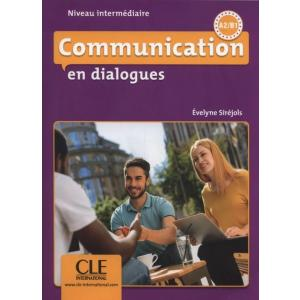Communication en dialogue Niveau A2/B1 książka + CD audio
