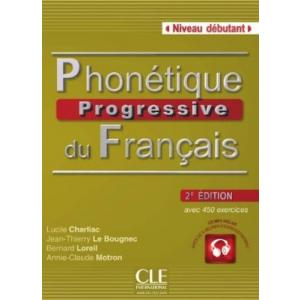 Phonetique Progressive du Francais 2 Edition. Niveau Debutant. Podręcznik + CD