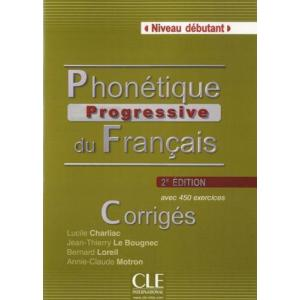 Phonetique Progressive du Francais 2 Editon. Niveau Debutant. Klucz