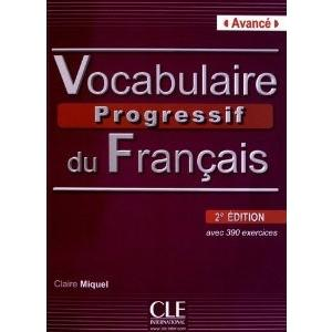 Vocabulaire Progressif du Francais Avance. Książka + CD