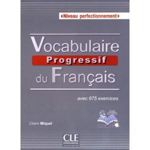Vocabulaire Progressif du Francais Niveau Perfectionnement. Książka + CD