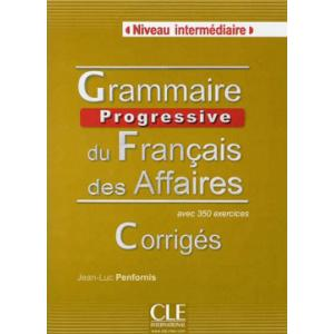 Grammaire Progressive du Francais des Affaires. Intermediaire. Klucz