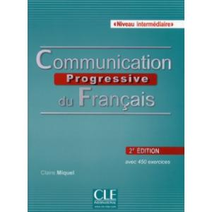 Communication Progressive Du Francais. Niveau Intermediaire. Podręcznik + CD