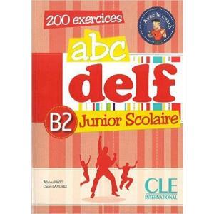 ABC DELF B2 Junior Scolaire + CD