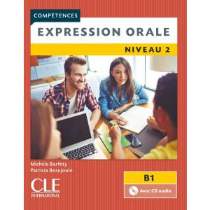 Expression Orale 2. 2e Edition + CD. Poziom B1