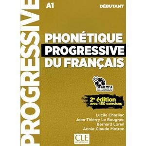 Phonetique Progressive de Francais 2Ed Niveau Debutant Podręcznik + CD audio
