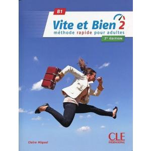 Vite et Bien 2 2e Edition. Podręcznik z Kluczem + CD