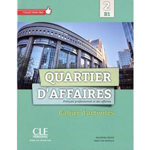 Quartier D'Affaires 2 B1. Ćwiczenia