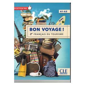 Bon Voyage! Francais du Tourisme A1-A2
