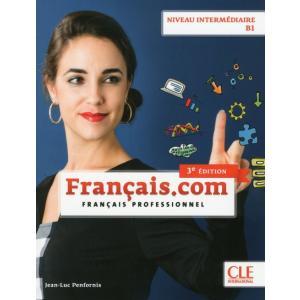 Francais.com. 3 Edition Niveau Intermediaire podręcznik + CD B1