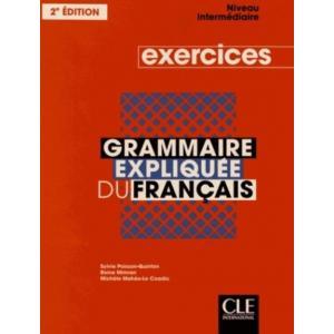 Grammaire expliquee intermediaire Exercices 2 edition