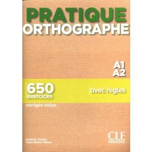 Pratique Orthographe A1/A2 podręcznik + klucz