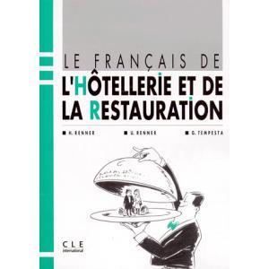 Le Francais De l'Hotellerie Et De La Restauration