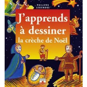 LF J'Apprends a Dessiner La Creche de Noel