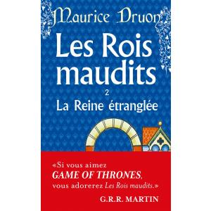 LF Druon, Les Rois Maudits Tom 2 La Reine Etranglee