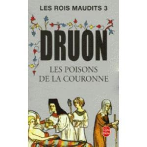 LF Druon, Les Rois Maudits Tom 3 Les Poisons de la Couronne