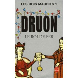 LF Druon, Les Rois Maudits Tom 1 Le Roi de Fer