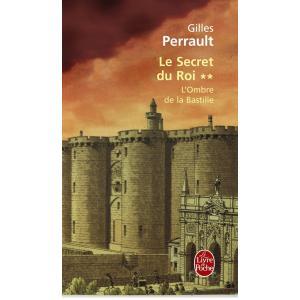 LF G.Perrault, Le secret du Roi tom 2 L'Ombre de la Bastille