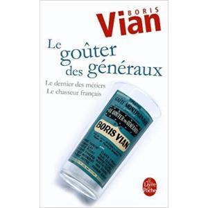 LF Vian, Le Gouter Des Generaux