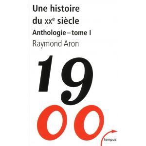 LF Une histoire du XX siecle 1900 Anthologie tome 1
