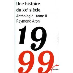 LF Une histoire du XX siecle 1999 Anthologie tome 2