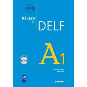Reussir le DELF A1 podręcznik + CD