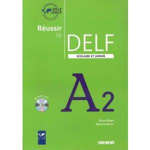 Reussir le DELF A2 Scolaire et junior podręcznik + CD
