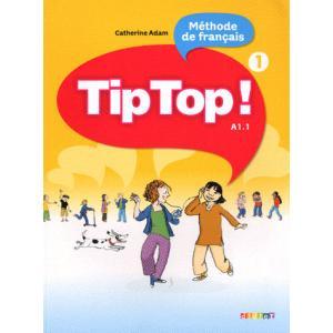 Tip Top! 1. Język Francuski. Podręcznik. Szkoła Podstawowa