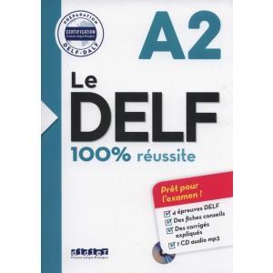 Le DELF A2. 100% Reussite +CD