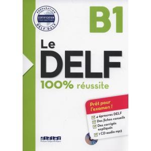 Le DELF B1 100% reussite + CD