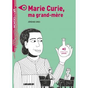 Marie Curie ma grand mere książka + audio online A1