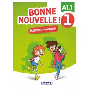 Bonne nouvelle ! 1 A1.1 podręcznik + CD audio