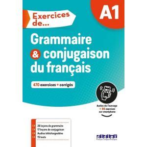 Exercices de Grammaire et conjugaison du francais + audio online + corriges A1