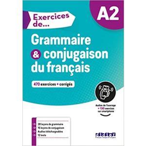 Exercices de Grammaire et conjugaison du francais + audio online + corriges A2