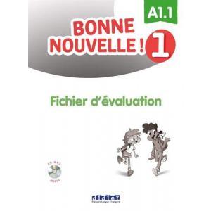 Bonne nouvelle 1! A1.1 fichier d'evaluation + CD