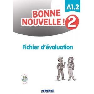 Bonne nouvelle 2! A1.2 fichier d'evaluation + CD MP3
