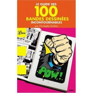 LF Le guide des 100 bandes dessinees incontournables