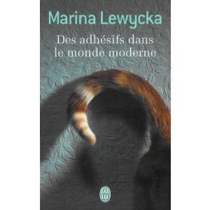 LF Lewycka, Des Adhesifs Dans le Monde Moderne