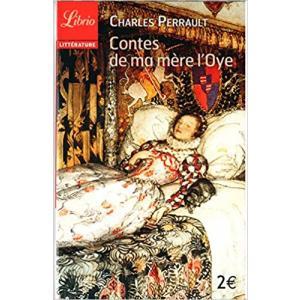 LF Perrault, Contes de ma mere l'Oye