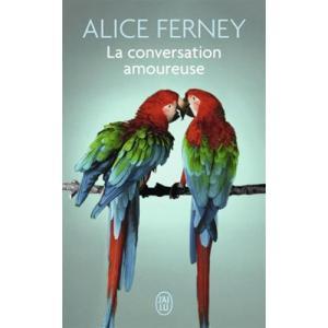 LF Ferney, La conversation amoureuse