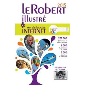 Le Robert Illustre. Dictionnaire Internet 2015