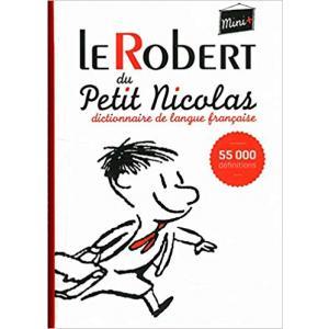 Le Robert Mini+ du Petit Nicolas - Dictionnaire de langue francaise