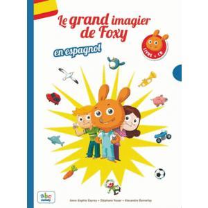 Le Grand Imagier de Foxy en Espanol + CD. Słownik Obrazkowy Hiszpański