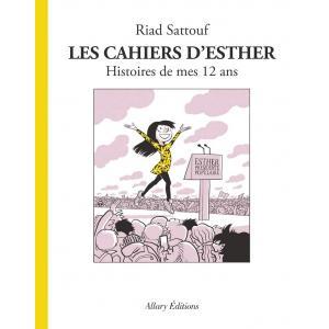 Les cahiers d'Esther Tome 3 Histoires de mes 12 ans