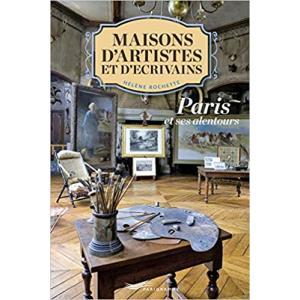 Maisons d'ecrivains et d'artistes - Paris et ses alentours