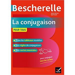 Bescherelle. La conjugaison pour tous Nouvelle edition /2019/