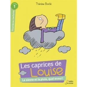 Les caprices de Louise La sieste et la pluie, quel ennui