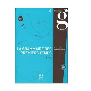 La grammaire des premiers temps A1-A2 książka Nouvelle edition