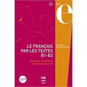 Le francais par les textes B1-B2