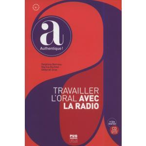 Travailler l'oral avec La Radio książka + CD B1